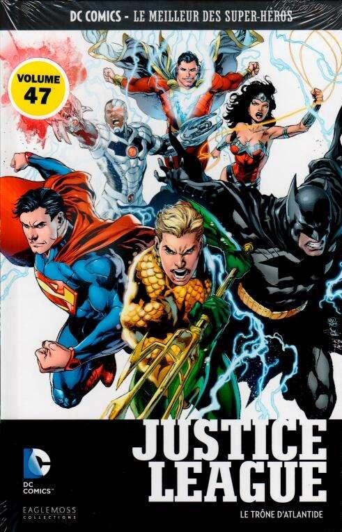 DC Comics - Le Meilleur des Super-Héros 47 - Justice League - Le Trône d'Atlantide