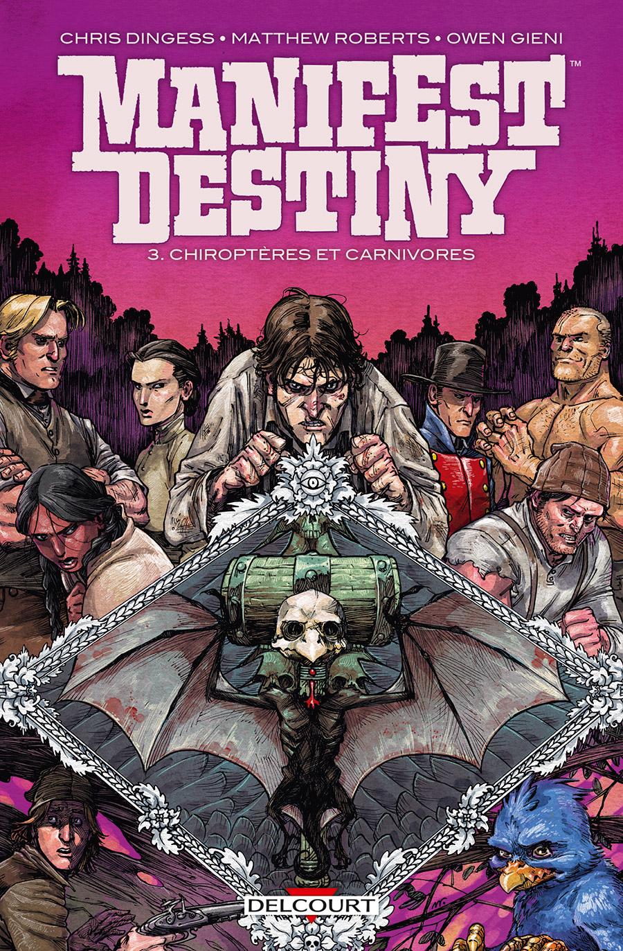 Manifest Destiny 3 - Chiroptères et carnivores