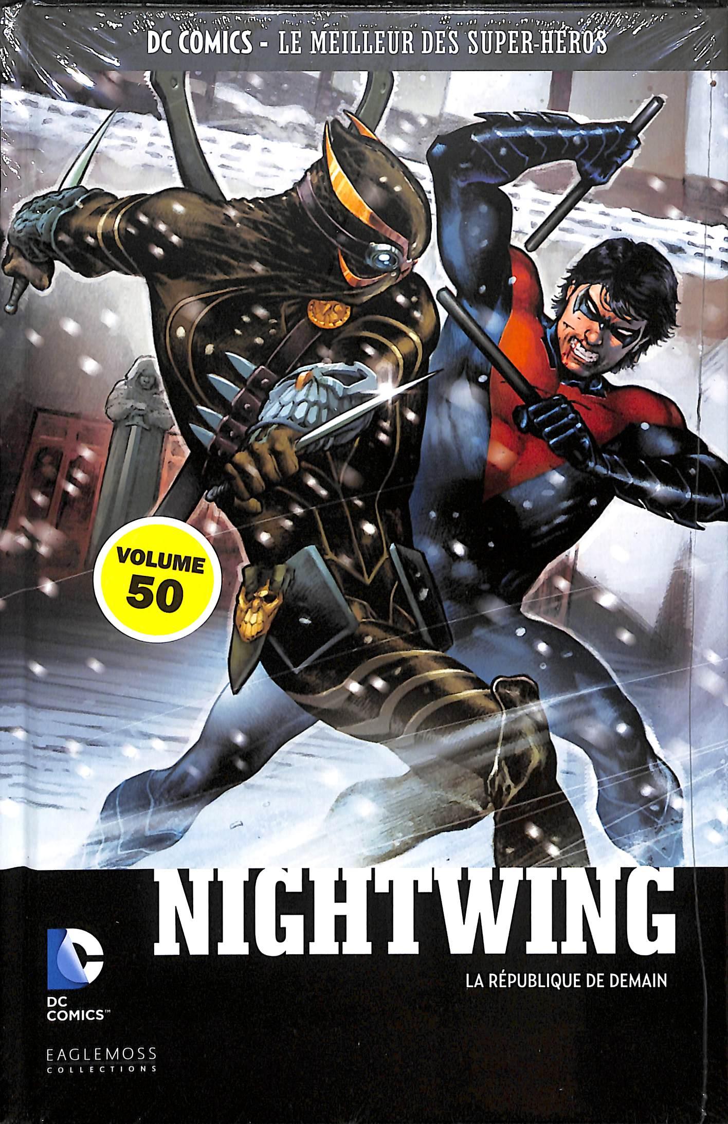 DC Comics - Le Meilleur des Super-Héros 50 - Nightwing - La République de demain