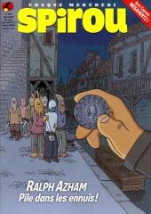 Le journal de Spirou 4124 - Ralph Azham : Pile dans les ennuis !