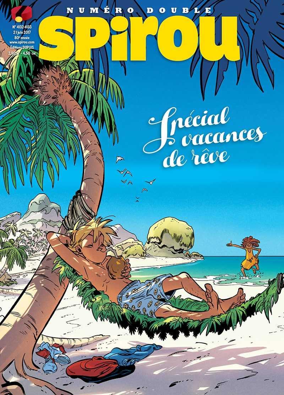 Le journal de Spirou 4132 - 4132-4133 : Spécial vacances de rêve