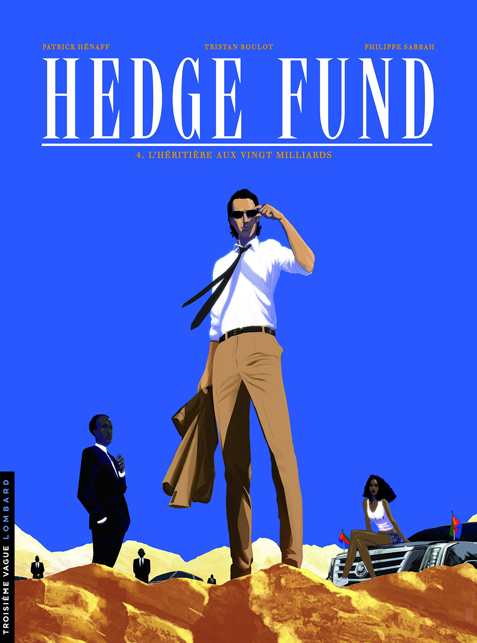 Hedge Fund 4 - L'héritière aux vingt milliards