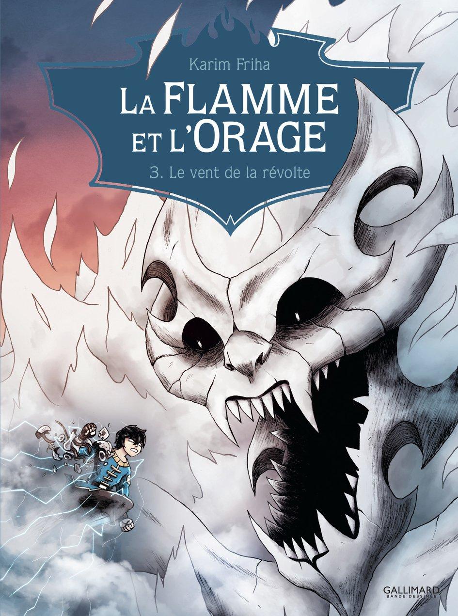 La flamme et l'orage 3 - Volume 3