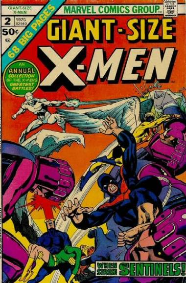 Giant-Size X-Men 2 - The Sentinels live ! / Mission - Murder ! / Do or die, baby !