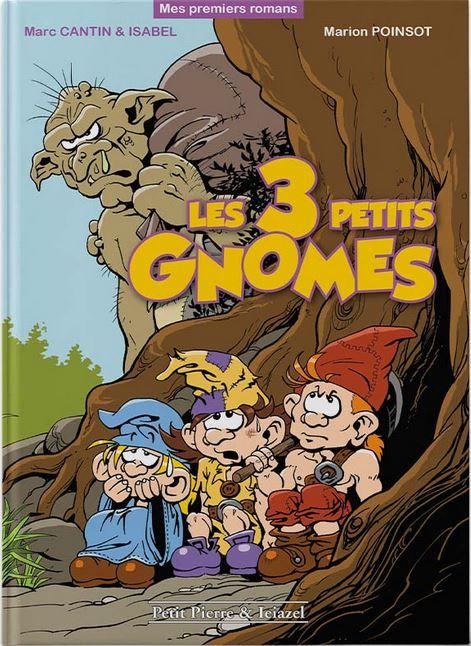 Les 3 petits gnomes 1