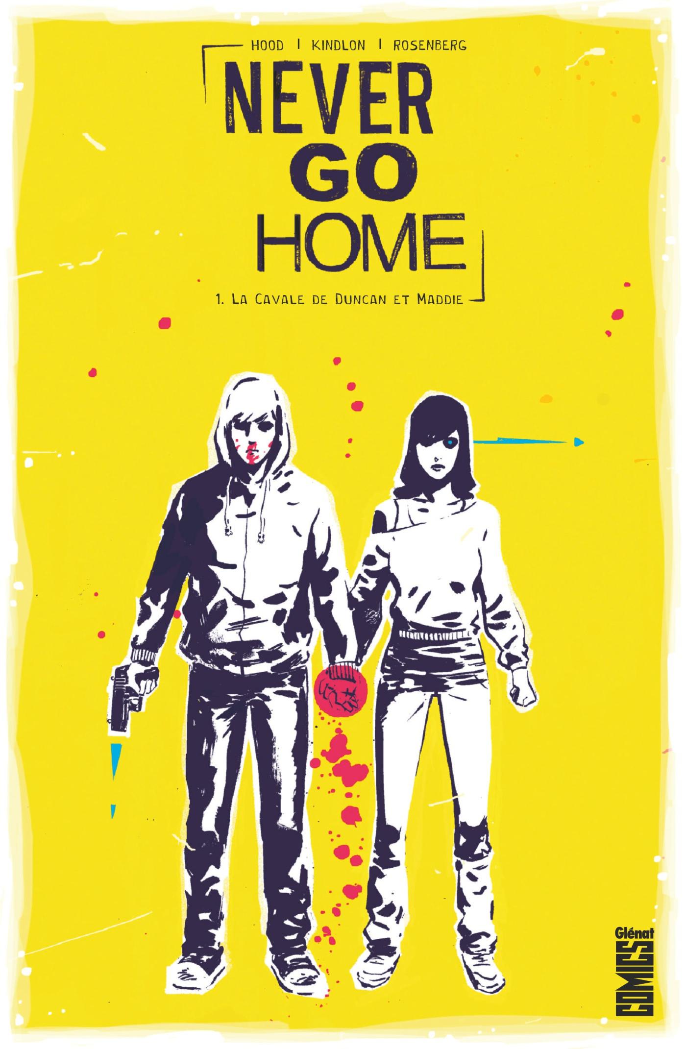 Never Go Home 1 - La Cavale de Duncan et Maddie