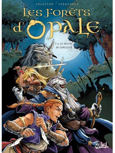 Les forêts d'Opale 10 - Le Destin du jongleur