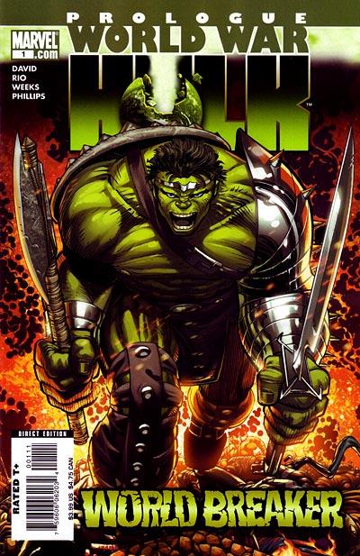 World War Hulk Prologue - World Breaker 1 - World Breaker