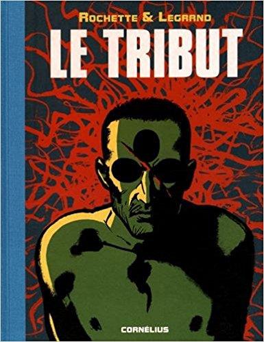 Le tribut 1 - Le Tribut