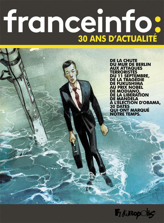 Le jour où... 1 - France Info 30 ans d'actualité