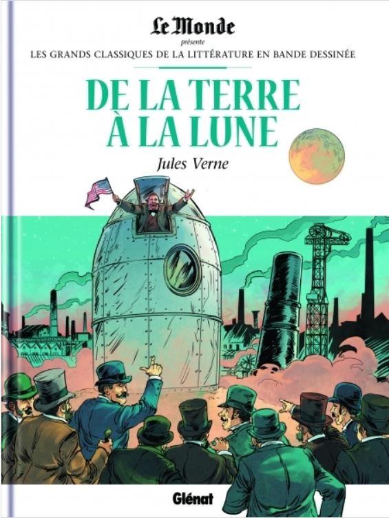 Le tour du monde en 80 jours (Les grands classiques de la littérature en BD) 16 - De la terre à la lune