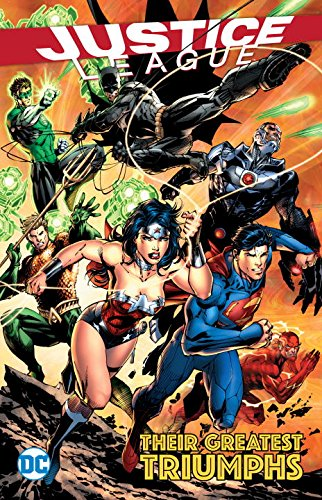 Justice League - Their Greatest Triumphs 1