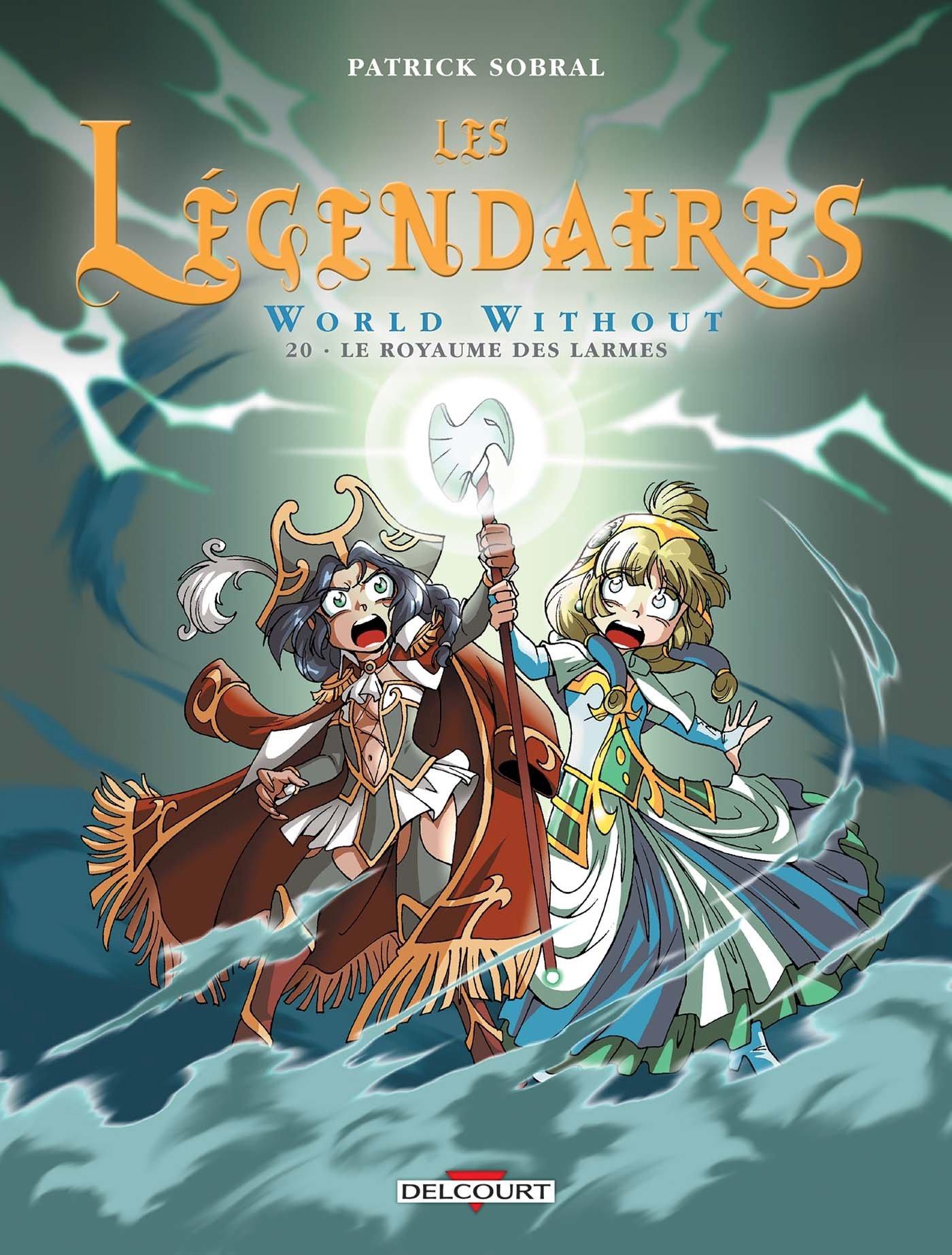 Les Légendaires 20 - World Without : Le Royaume des larmes