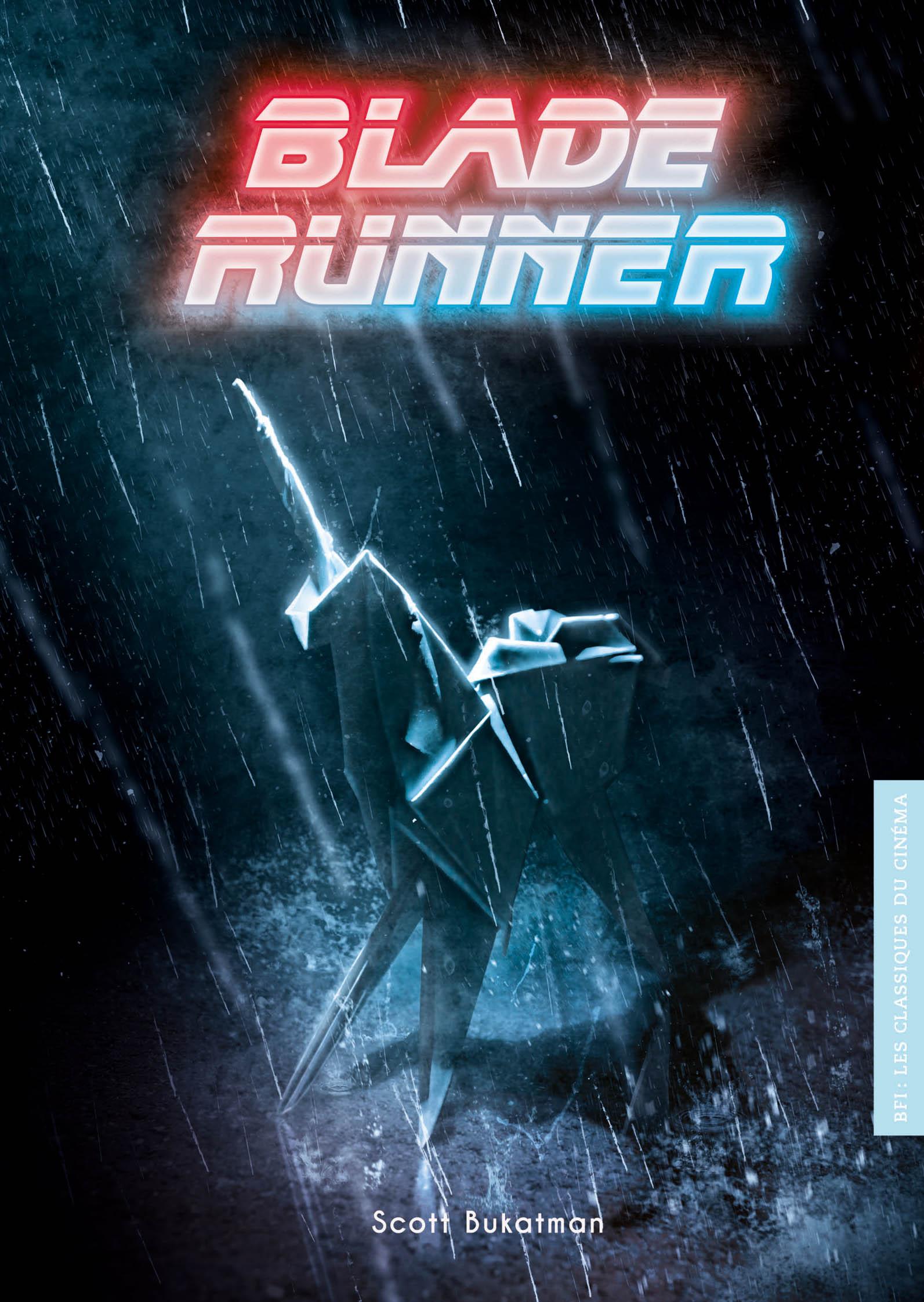 BFI - Les Classiques du Cinéma 8 - Blade Runner
