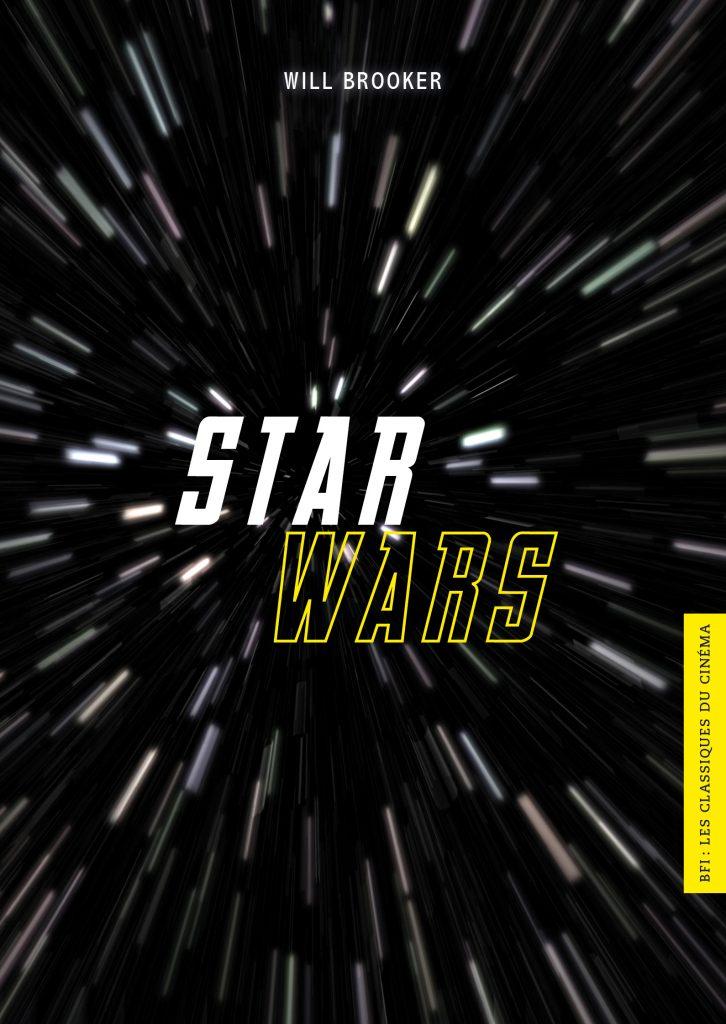 BFI - Les Classiques du Cinéma 10 - Star Wars