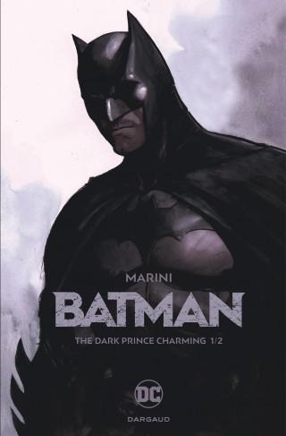 Batman - The Dark Prince Charming 1 - The Dark Prince Charming 1/2