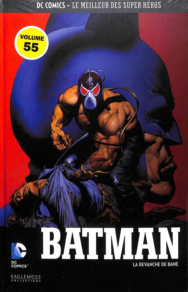 DC Comics - Le Meilleur des Super-Héros 55 - Batman - La revanche de Bane