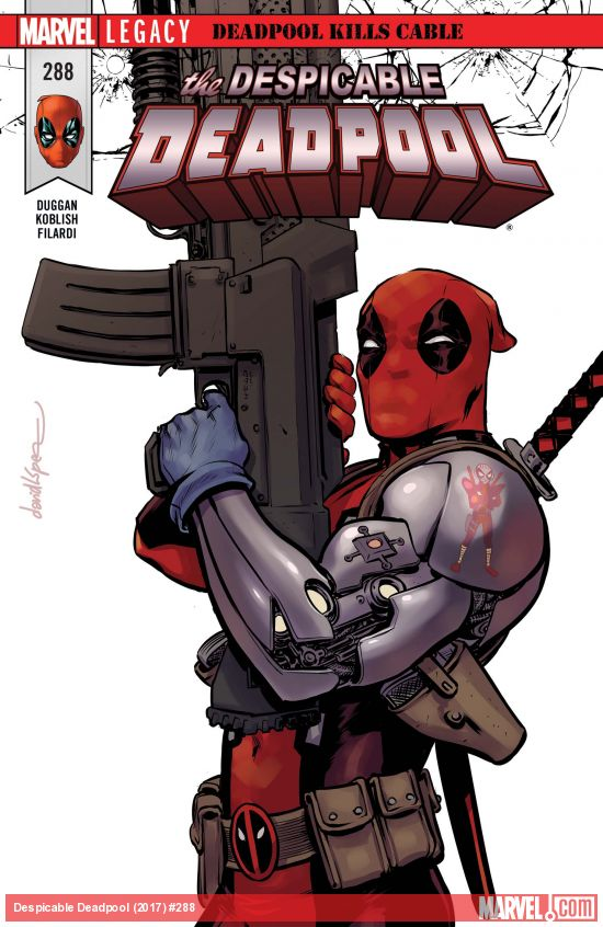 Marvel Legacy - Despicable Deadpool 288 - Deadpool Kills Cable Part Two: Waiting for Cable Instillation