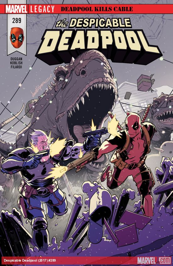 Marvel Legacy - Despicable Deadpool 289 - Deadpool Kills Cable Part Three: It Was Good While it Lasted