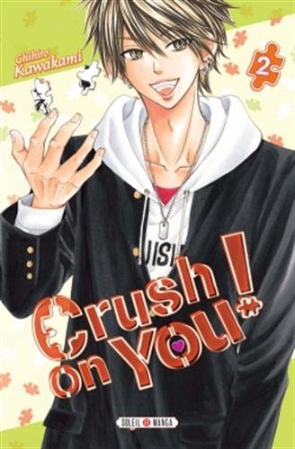 Crush on you! 2