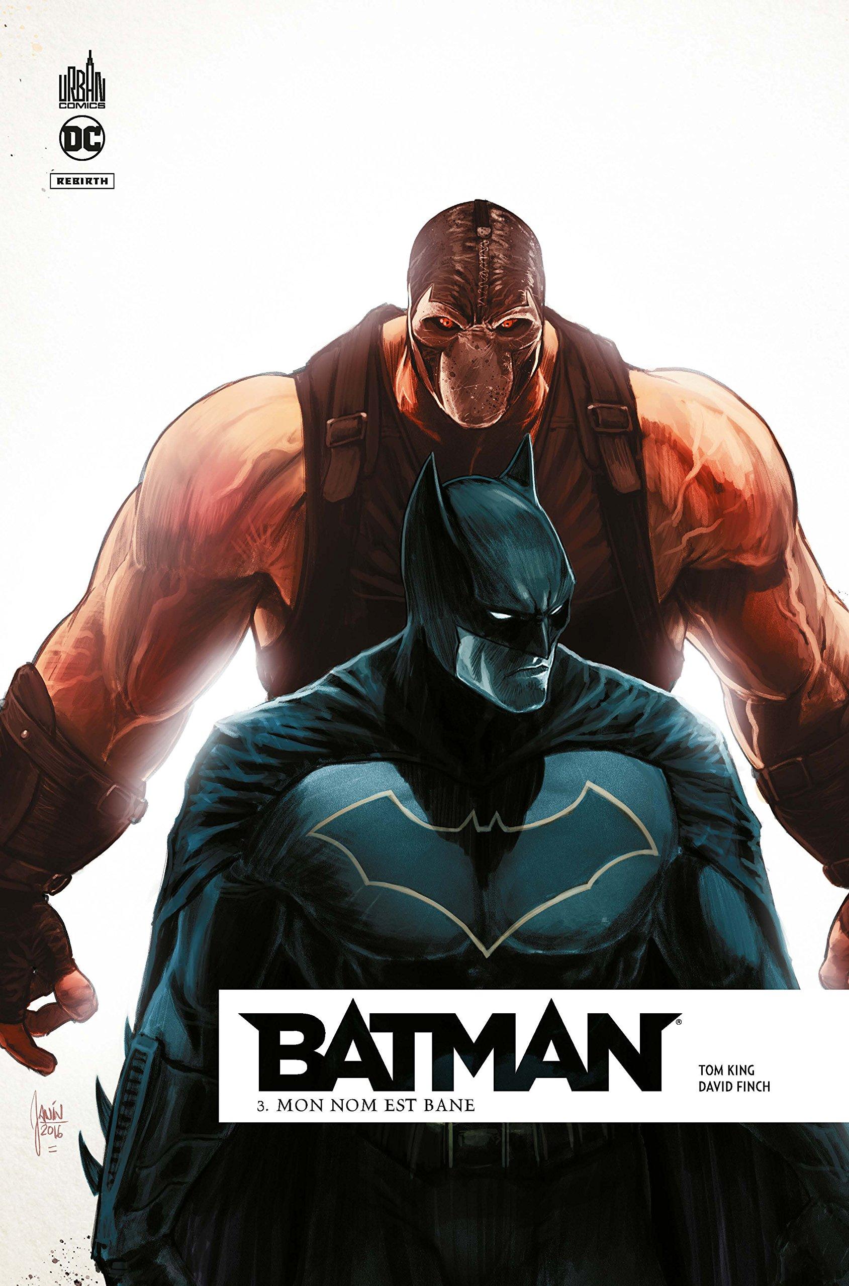 Batman Rebirth 3 - Mon nom est Bane