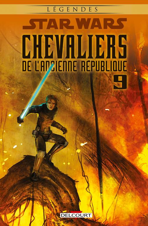 Star Wars - Chevaliers de l'Ancienne République 9 - Le dernier combat - Réédition Légendes