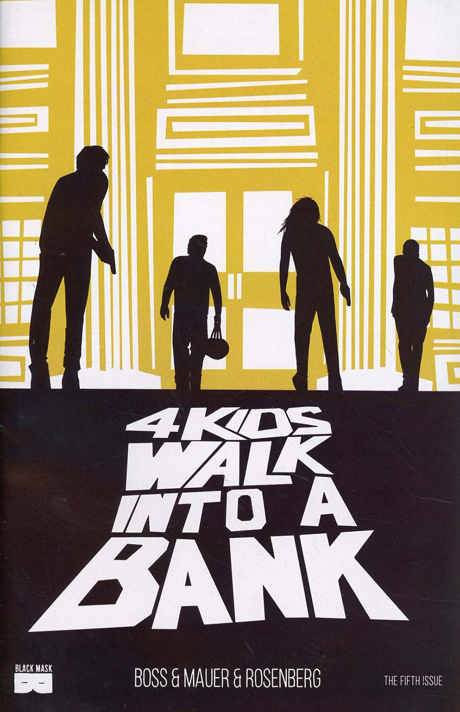 4 Kids Walk Into a Bank 5
