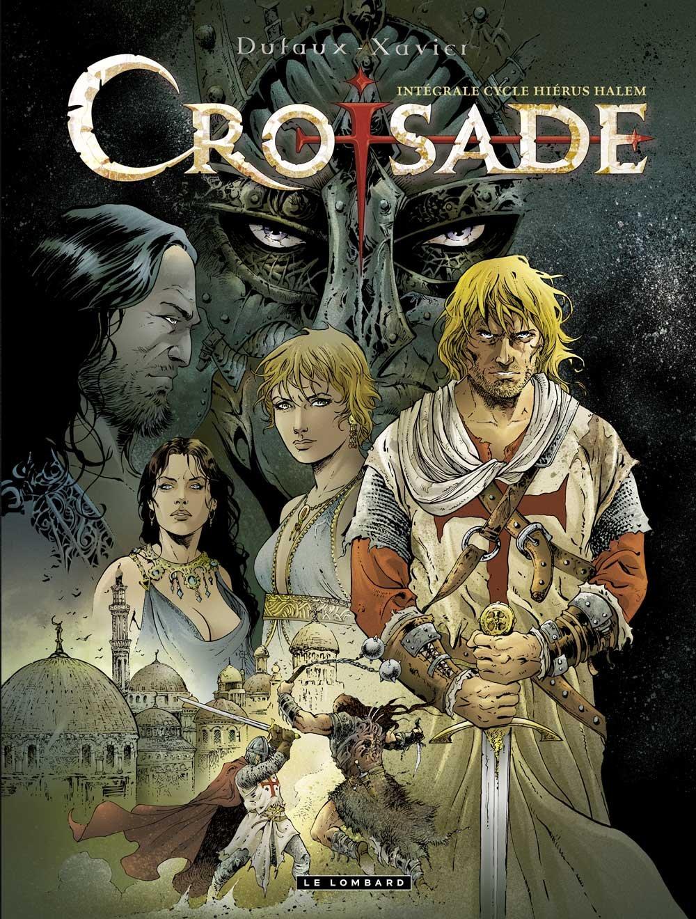 Croisade 1 - Intégrale 1 - T01 à T04