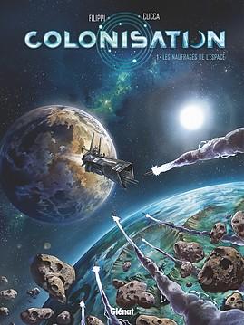 Colonisation 1 - Les naufragés de l'espace