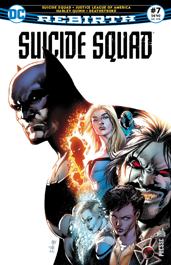 Suicide Squad Rebirth 7 - La Ligue de Batman !