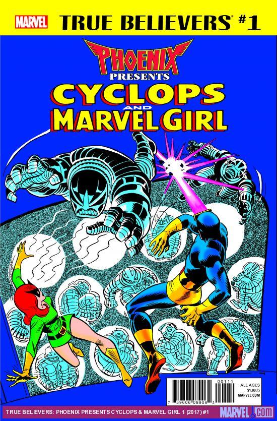 True Believers - Phoenix Presents Cyclops And Marvel Girl 1