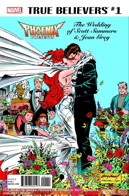 True Believers - Phoenix Presents the Wedding of Scott Summers And Jean Grey 1