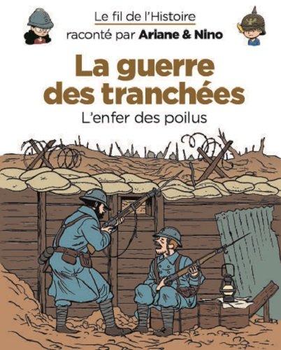 Le fil de l'histoire raconté par Ariane et Nino 4 - La guerre des tranchées