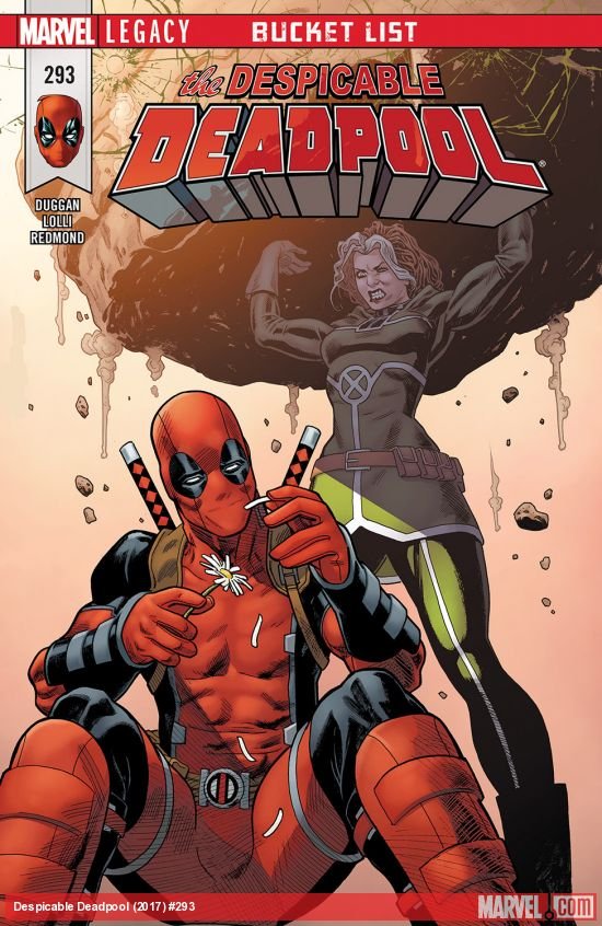 Marvel Legacy - Despicable Deadpool 293 - Bucket List Part Two: This Could Be the End of a Beautiful Friendship
