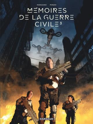 Mémoires de la guerre civile 3 - Tome 3