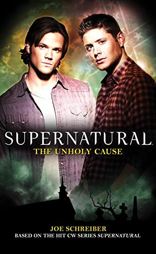 Supernatural Series 5 - The Unholy Cause