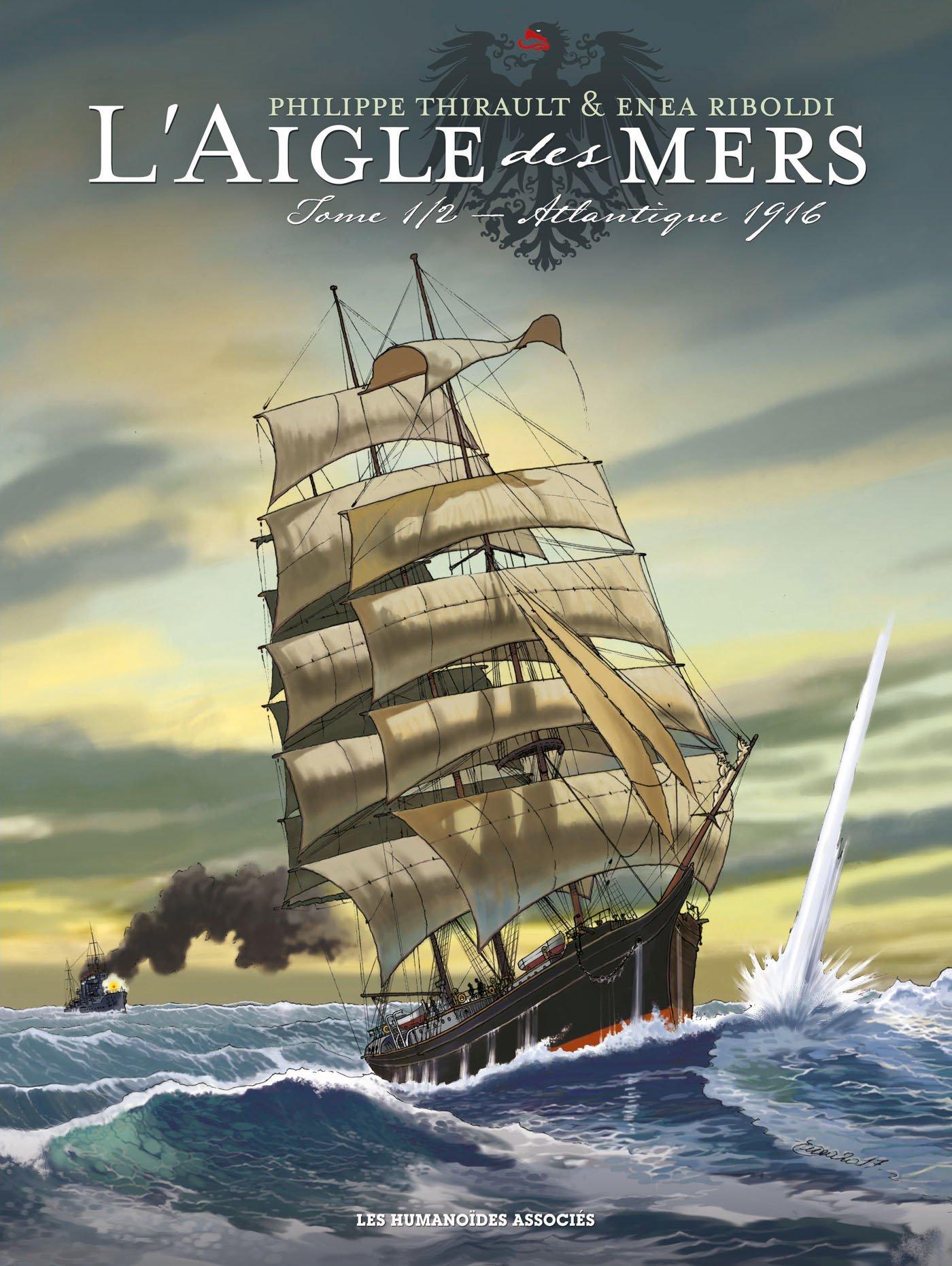 L'aigle des mers 1 - Atlantique 1916