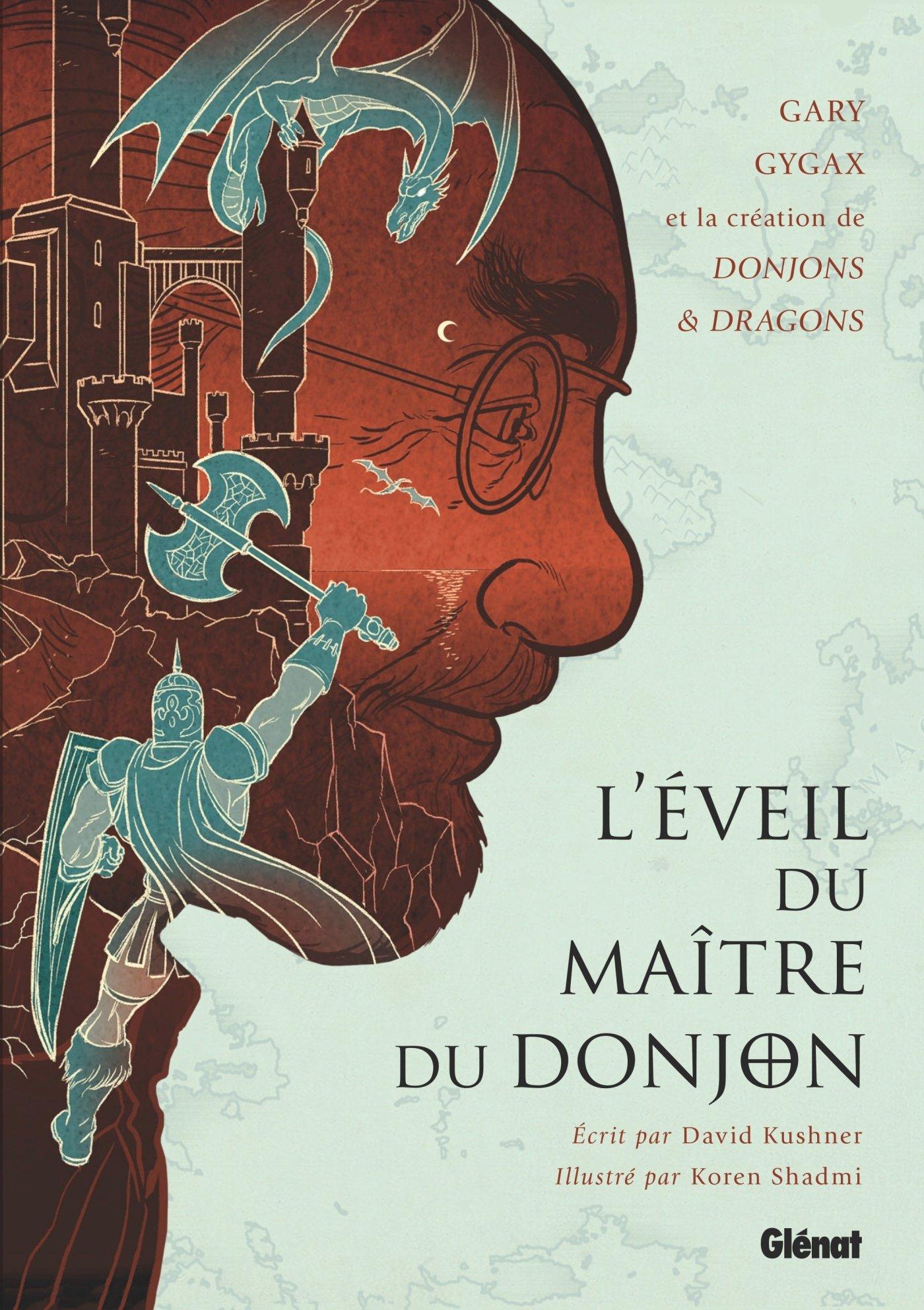 L'éveil du Maître du Donjon 1 - Gary Gygax et la création de Donjons & Dragons