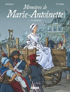 Les mémoires de Marie-Antoinette 2 - Révolution