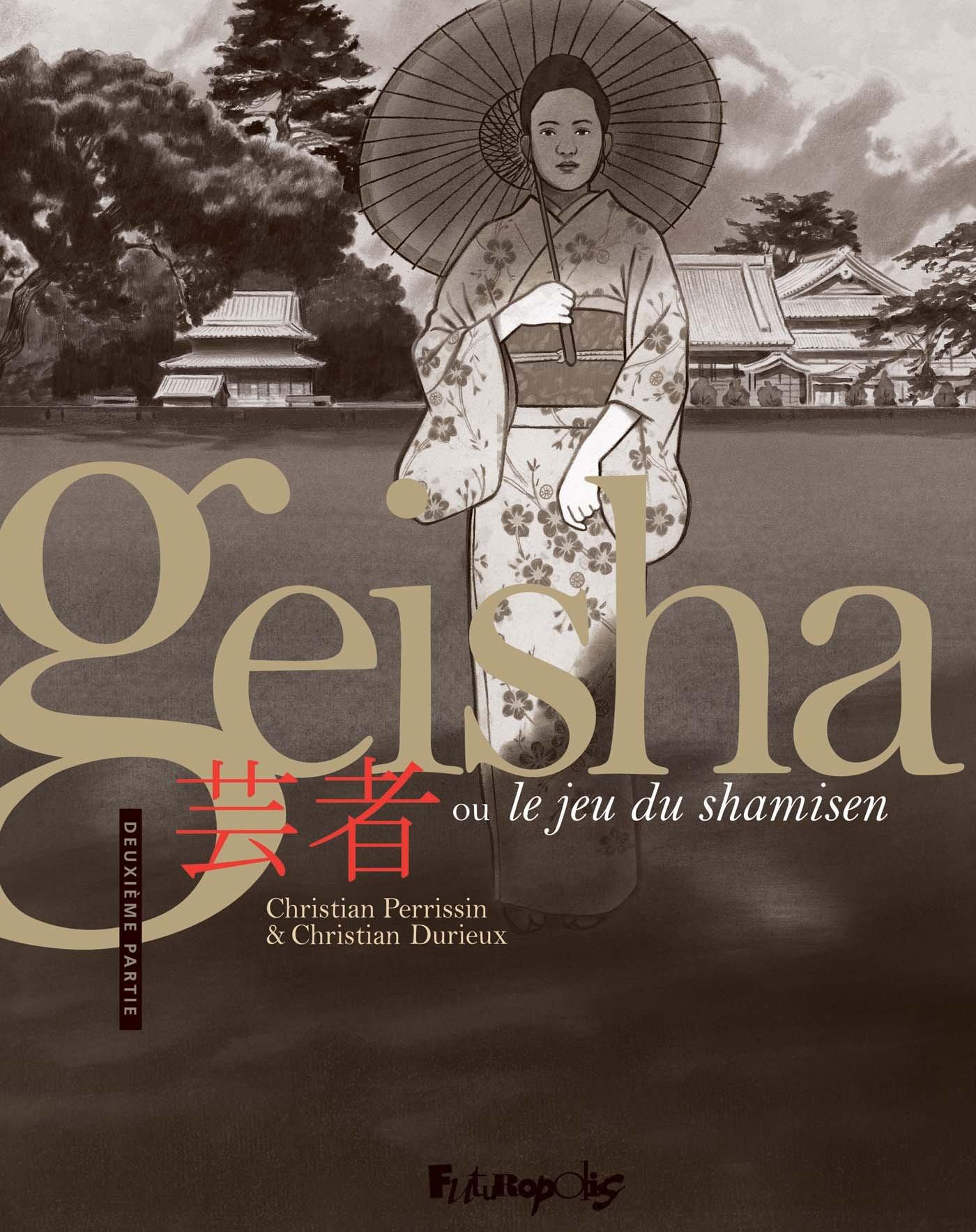 Geisha, le jeu du shamisen 2 - Tome 2
