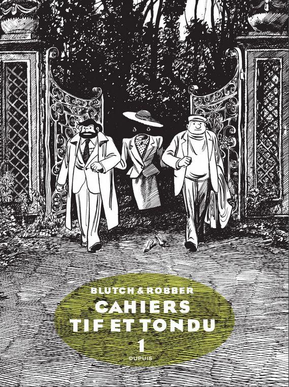 Tif et Tondu - Cahiers 1 - Tome 1/3