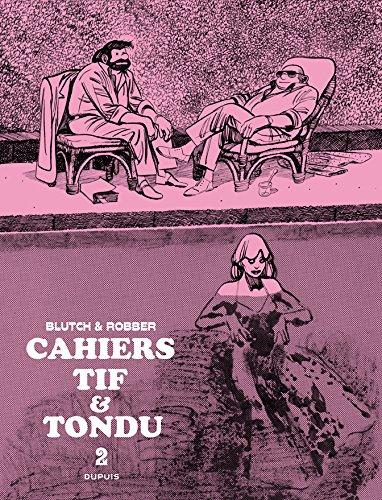 Tif et Tondu - Cahiers 2 - Tome 2/3