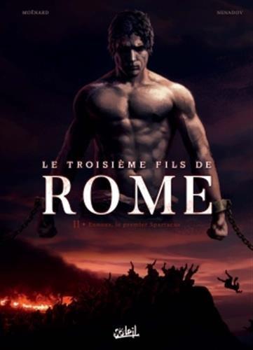 Le troisième fils de Rome 2 - Eunous, le premier Spartacus