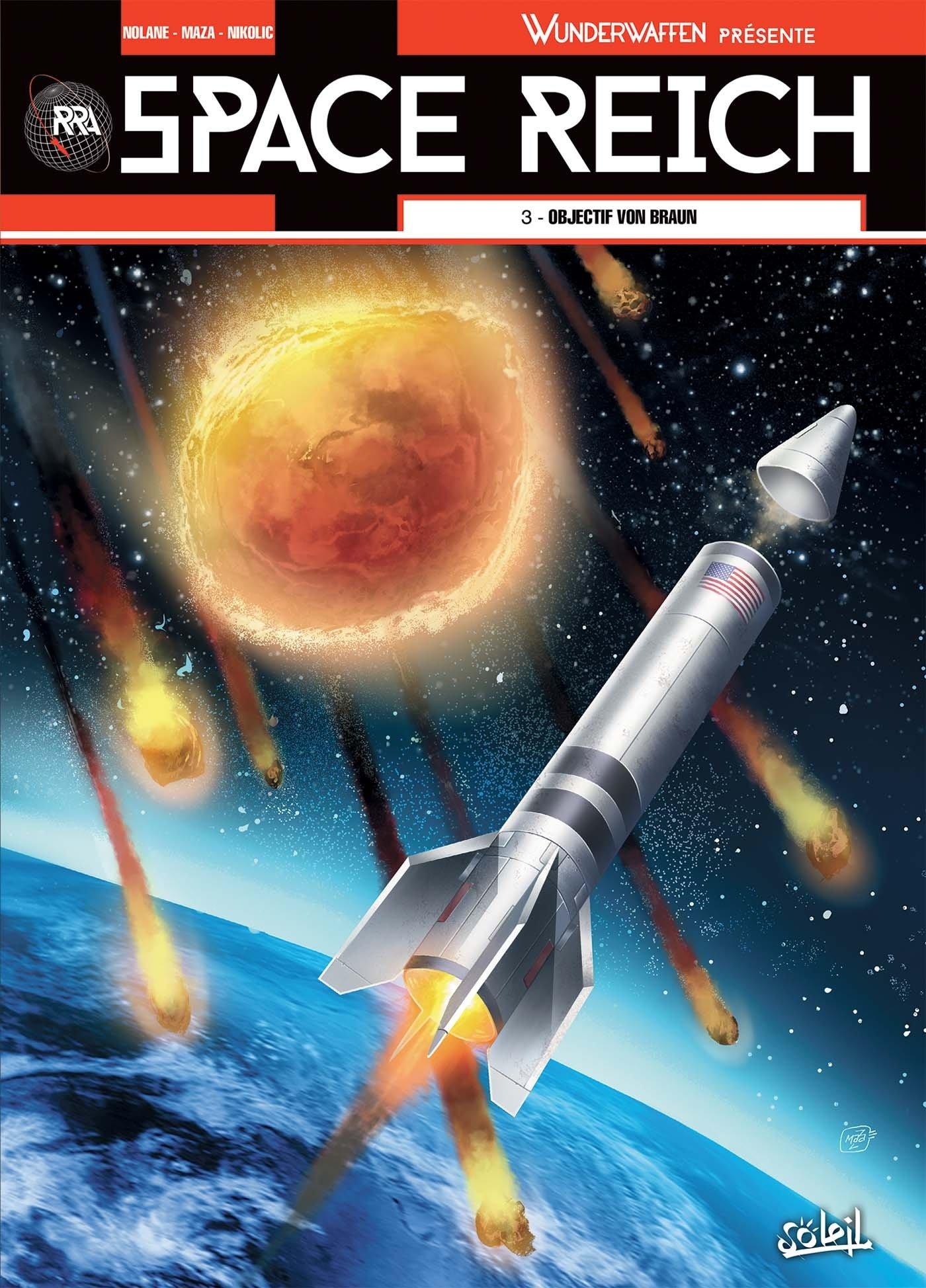 Wunderwaffen présente Space Reich 3 - Objectif Von Braun