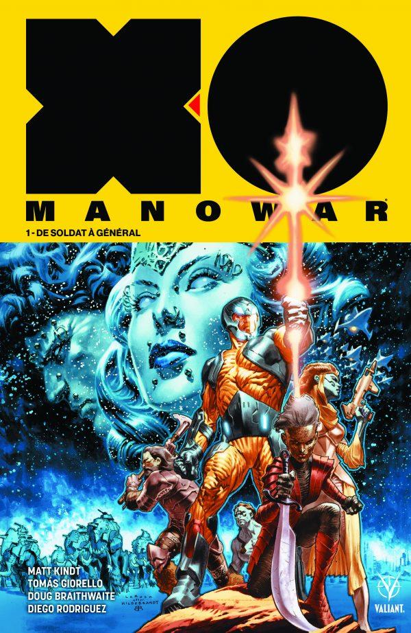 X-O Manowar 1 - De Soldat à Général