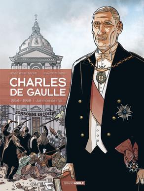 Charles de Gaulle 4 - 1958 - 1968 joli mois de Mai