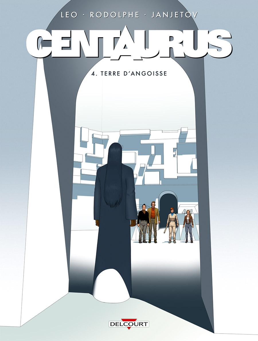 Centaurus 4 - Terre d'angoisse