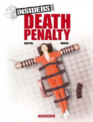 Insiders 11 - Saison 2 - Death penalty
