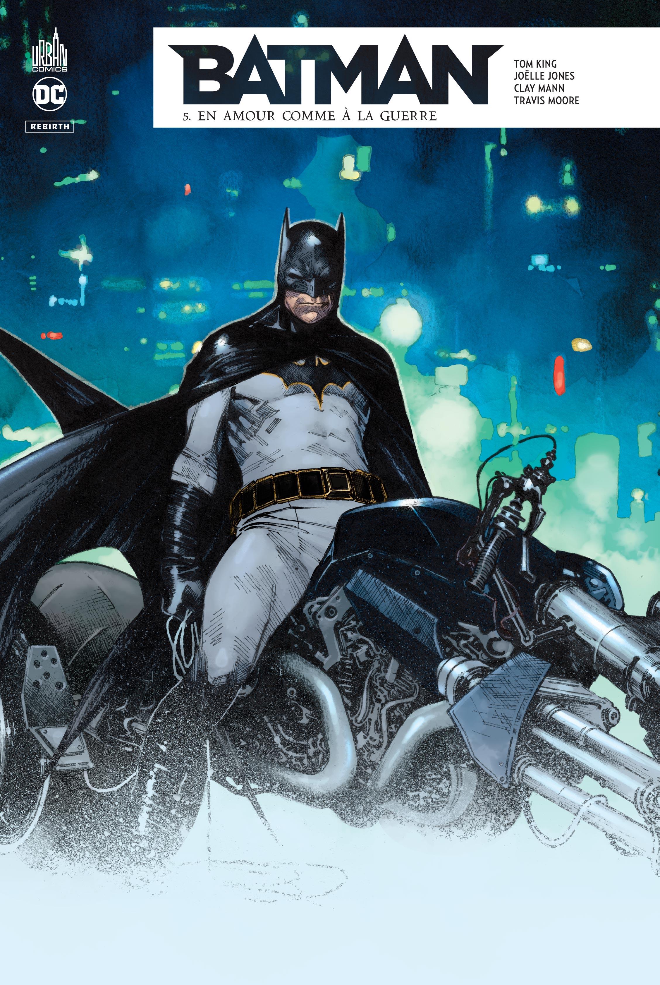 Batman Rebirth 5 - En amour comme à la guerre