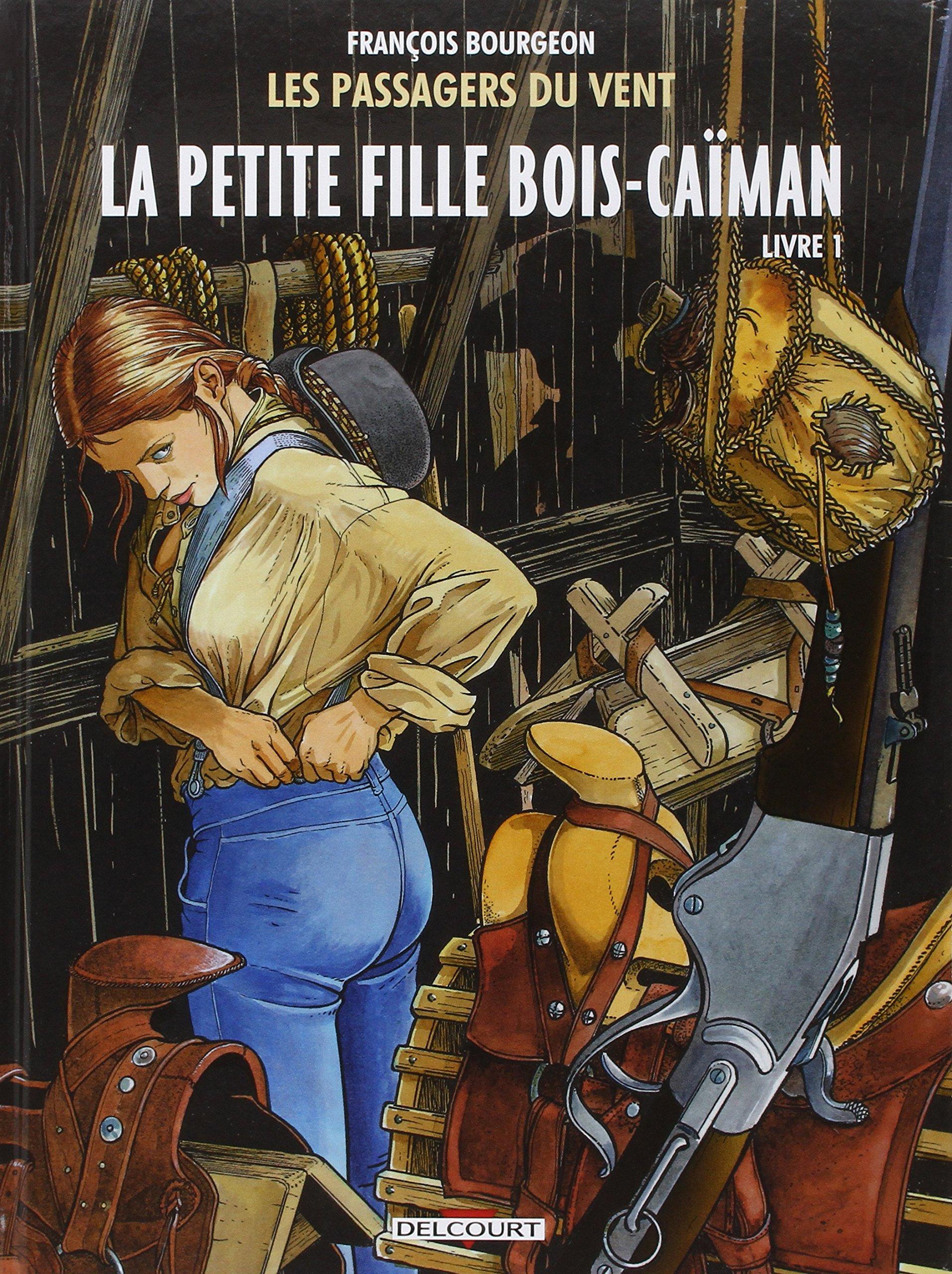 Les passagers du vent 6 - La petite fille Bois-Caïman, Vol. 1